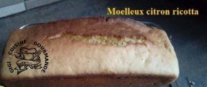 Recette Moelleux citron ricotta