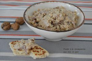 Recette Poulet à la circassienne, aux noix et pain : découverte de la cuisine Turque