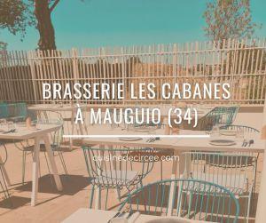 Recette Brasserie les Cabanes à Mauguio, dans la zone aéroport de Montpellier