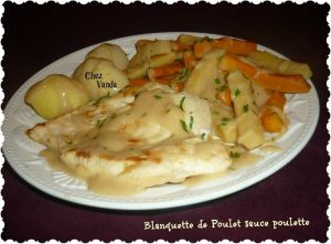 Recette Blanquette de poulet sauce poulette