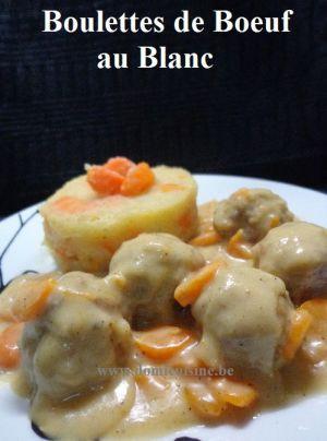 Recette Boulettes de Boeuf au Blanc