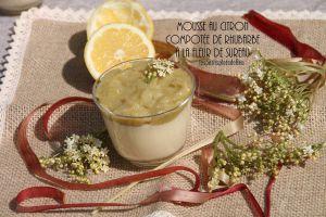 Recette Mousse au citron et compotée de rhubarbe aux fleurs de sureau