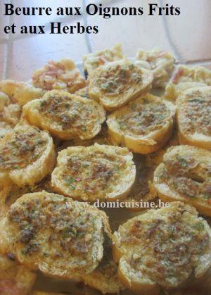 Recette Beurre aux Oignons Frits et Herbes pour Baguette au Four