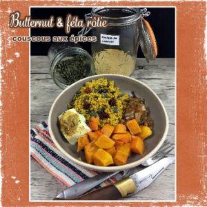 Recette Butternut & féta rôties, couscous complet aux épices