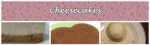 Recette Cheesecakes
