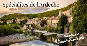 Recette Spécialités de l'Ardèche