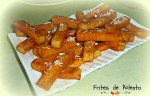 Recette Frites de polenta  (et mon idée de menu )