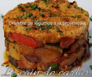 Recette Crumble de légumes à la provençale