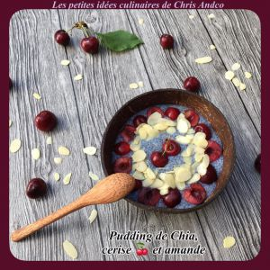 Recette Pudding de chia, cerise & amande