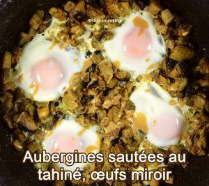 Recette Aubergines sautées au tahiné, œufs miroir
