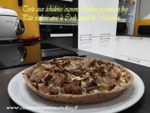 Recette Tarte aux échalotes/oignons Indice glycémique bas Pâte réalisée au Cook expert de Magimix