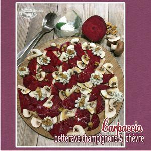 Recette Carpaccio de betterave & champignons au chèvre frais