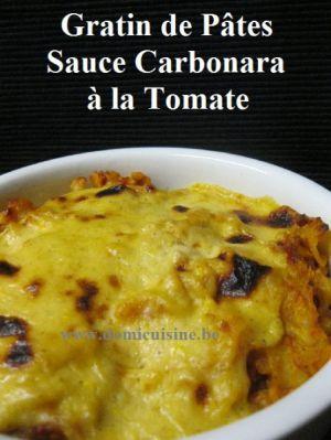 Recette Gratin de Pâtes Sauce Carbonara à la Tomate