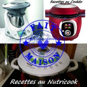 Recette Thermomix, Cookéo et Nutricook