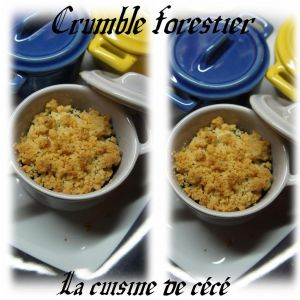 Recette Crumble forestier