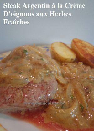 Recette Steak Argentin (ou pas) aux Oignons et Herbes fraîches