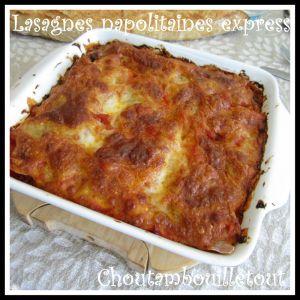 Recette Lasagnes napolitaines express