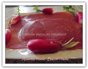 Recette Plat du soir : Assiette froide Bacon/radis roses