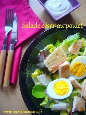 Recette Salade césar au poulet pour un Tour en cuisine