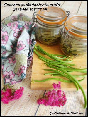Recette Conserves de haricots verts sans eau et sans sel
