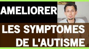 Recette Façon peu connue d'améliorer les symptômes de l'AUTISME