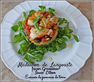 Recette Médaillons de langouste, condiment grassoise, écrasée de pomme de terre et sauce citron
