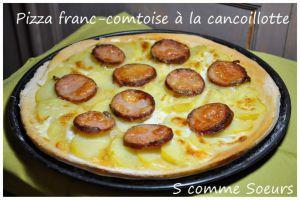 Recette Pizza franc-comtoise à la cancoillotte et à la saucisse de Morteau