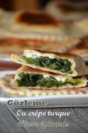 Recette Gözleme ou crêpes turques...épinard et chèvre frais