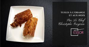 Recette Tuiles à l'orange et aux noix, par le Chef Christophe Grosjean