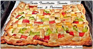 Recette Tarte Feuilletée Tressée aux 3 Poivrons - Crostata di peperoni intrecciata