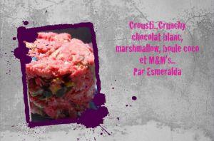 Recette Crousti-crunchy chocolat blanc, chamallow, boule coco et m&m's- retrospective 11
