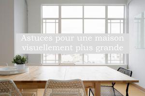 Recette Astuces pour une maison visuellement plus grande