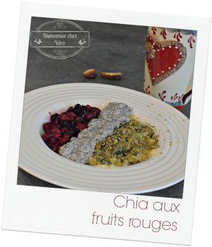Recette Chia aux fruits rouges