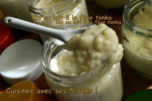 Recette Riz au lait à la fève tonka