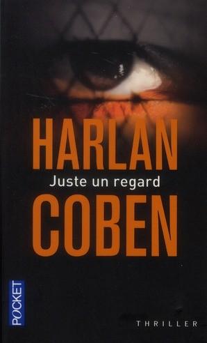 Recette Juste un regard d'Harlan Coben