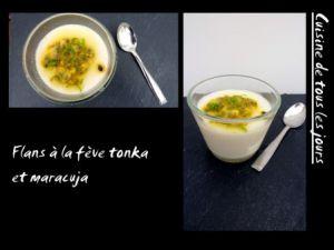 Recette Flans à la fève tonka et maracuja