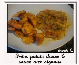 Recette Frites de patate douce & sauce aux oignons