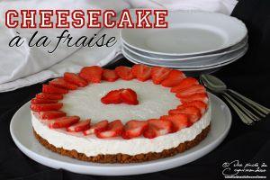 Recette Cheesecake à la fraise (cheesecake sans cuisson)