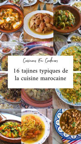 Recette Cuisine marocaine : 16 tajines typiques de chez moi !
