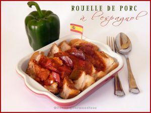 Recette Rouelle de porc à l'espagnol