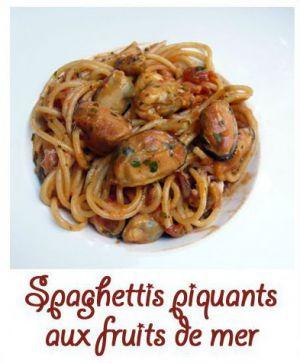 Recette Spaghettis piquants aux fruits de mer