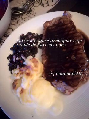Recette Entrecôte sauce armagnac-café, salade de haricots noirs