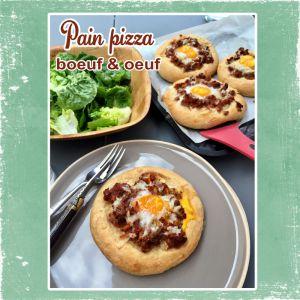 Recette Pain pizza au boeuf hâché et à l'oeuf