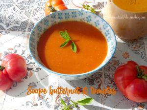 Recette Soupe butternut & tomates