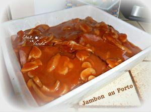 Recette Jambon au porto