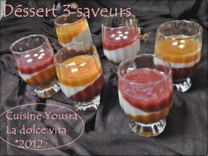 Recette Dessert en verrines 3 couleurs,3 saveurs