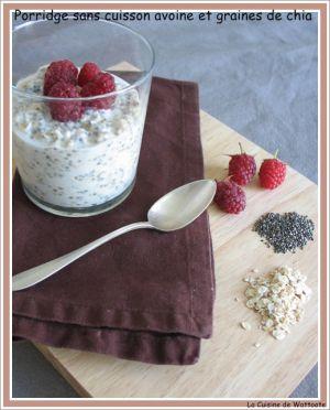 Recette Porridge sans cuisson avoine et graines de chia