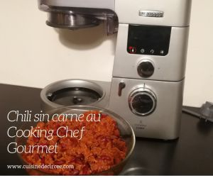 Recette Chili sin carne au Cooking Chef Gourmet