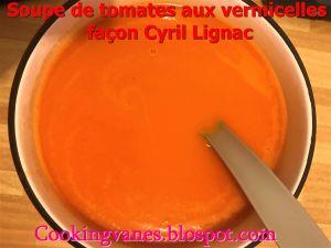 Recette Soupe de tomates aux vermicelles façon Cyril Lignac