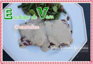 Recette Escalope de Veau Comtoise